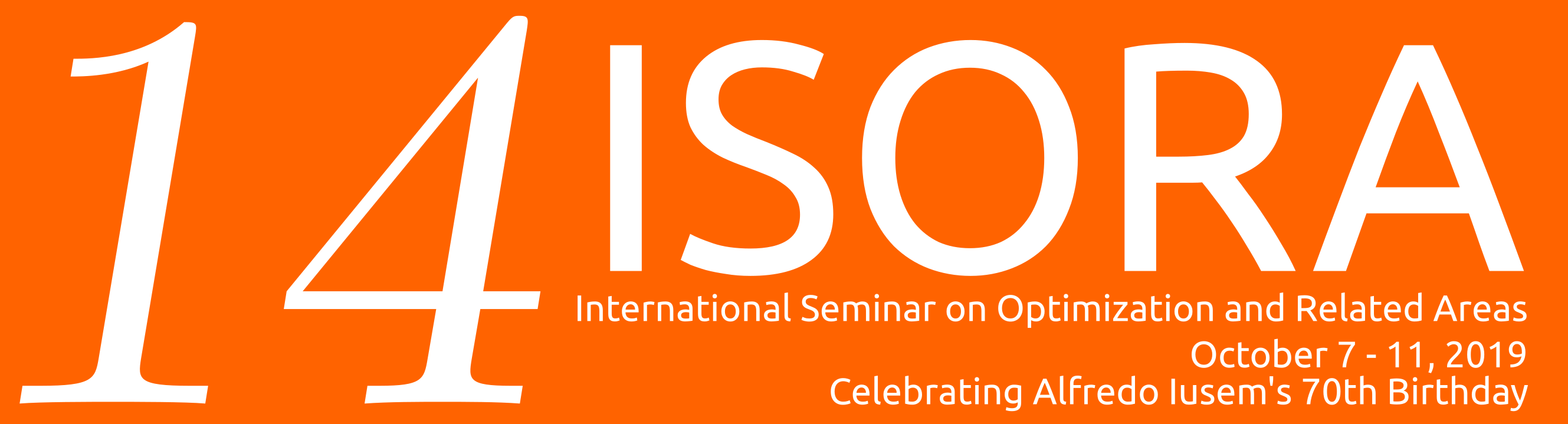 ISORA 2019: International Seminar on Optimization and Related Areas